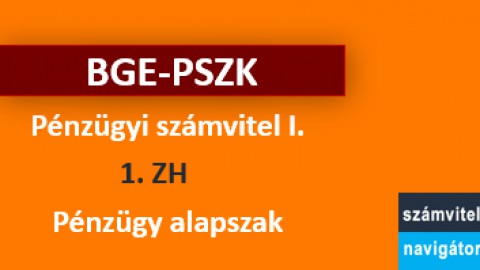 Pénzügyi számvitel 1 ZH1 felkészítő